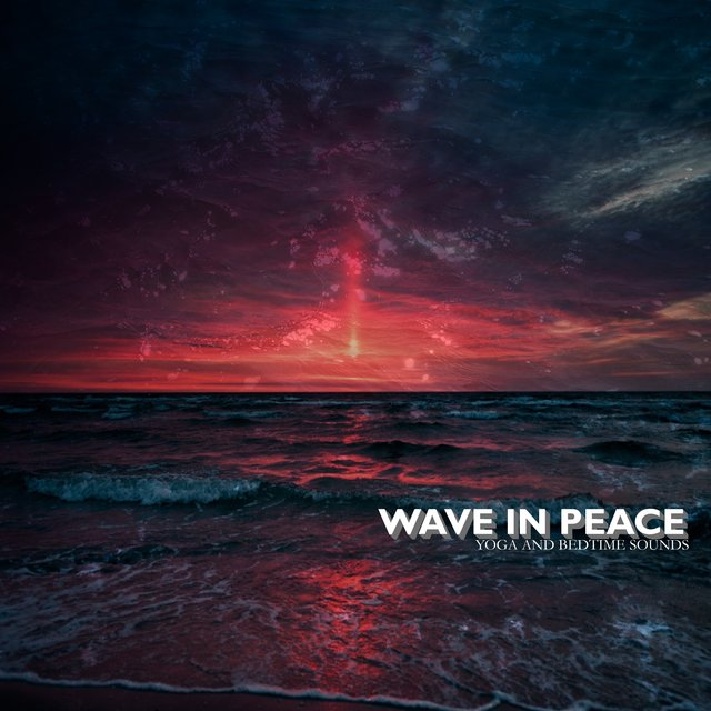 Wave In Peace