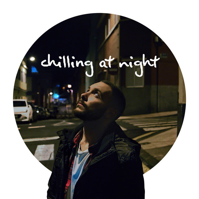 Chilling At Night – Relax And Sleep At Ease