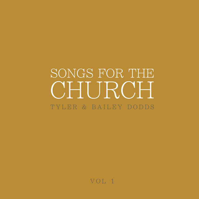 Songs for the Church - EP