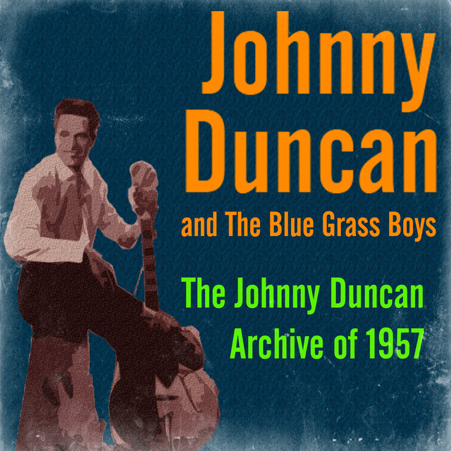 The Johnny Duncan Archive of 1957