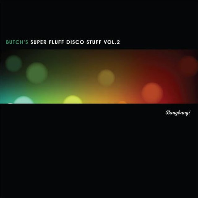 Super Fluff Disco Stuff, Vol. 2