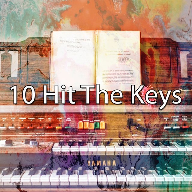 10 Hit the Keys