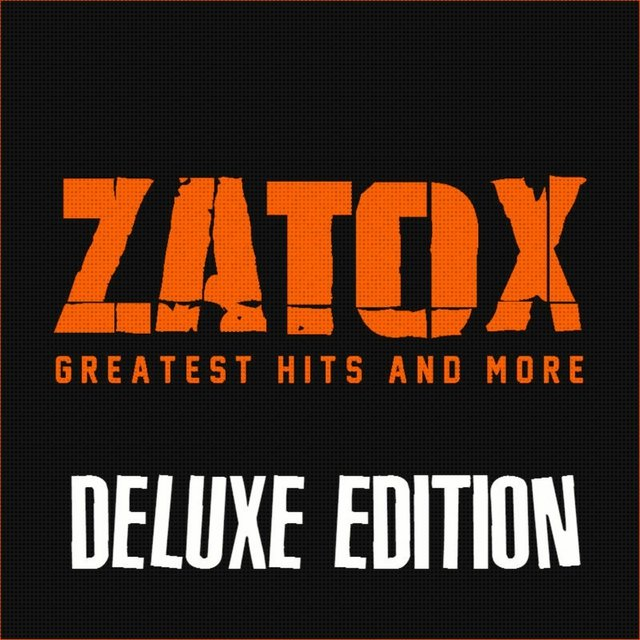 Zatox: Greatest Hits and More