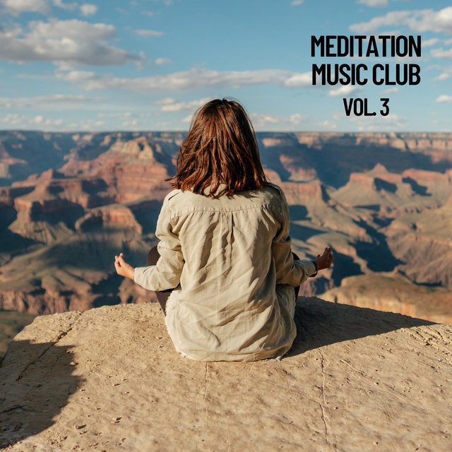 Meditation Music Club, Vol. 3