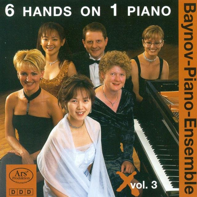 Piano Ensemble Recital: Baynov Piano Ensemble - Strauss I / Felix, C.-H. / Wolff, O.L.B. / Ravina, J.H. / Chabrier, E. (6 Hands On 1 Piano, Vol. 3)