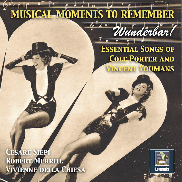 Musical Moments to Remember: Wunderbar – Essential Songs of Cole Porter & Vincent Youmans