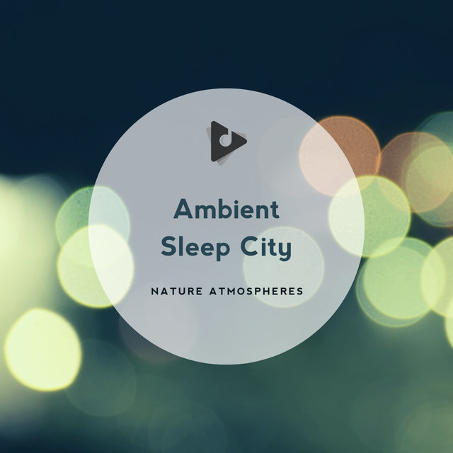 Ambient Sleep City