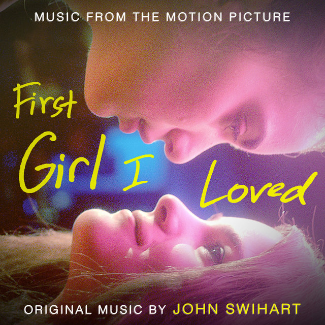 First Girl I Loved (Original Motion Picture Soundtrack)