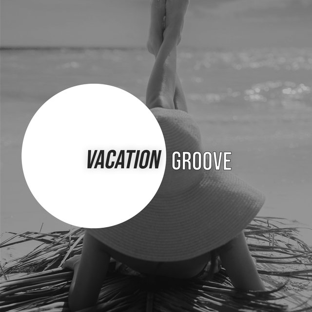 Vacation Groove