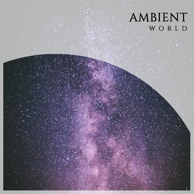 Peaceful Ambient World Harmonies