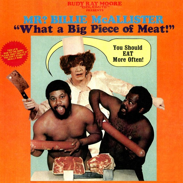 Rudy Ray Moore Dolemite Presents Mr? Billie McAllister - What A Big Piece Of Meat