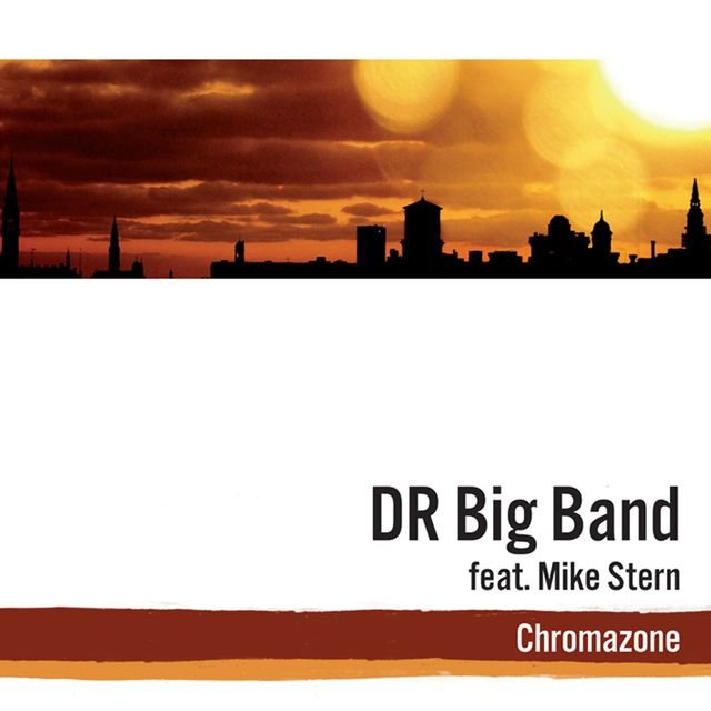 Chromazone (feat. Mike Stern)