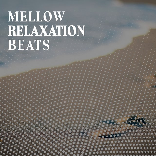Mellow Relaxation Beats