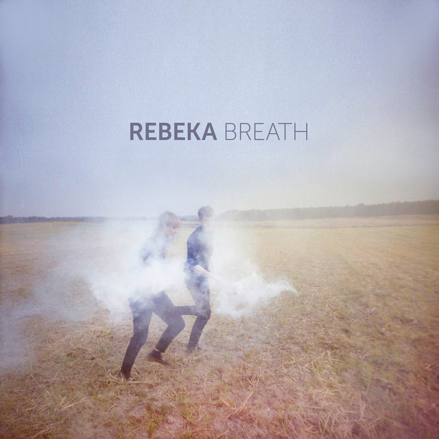 Cover art for album Breath by Rebeka