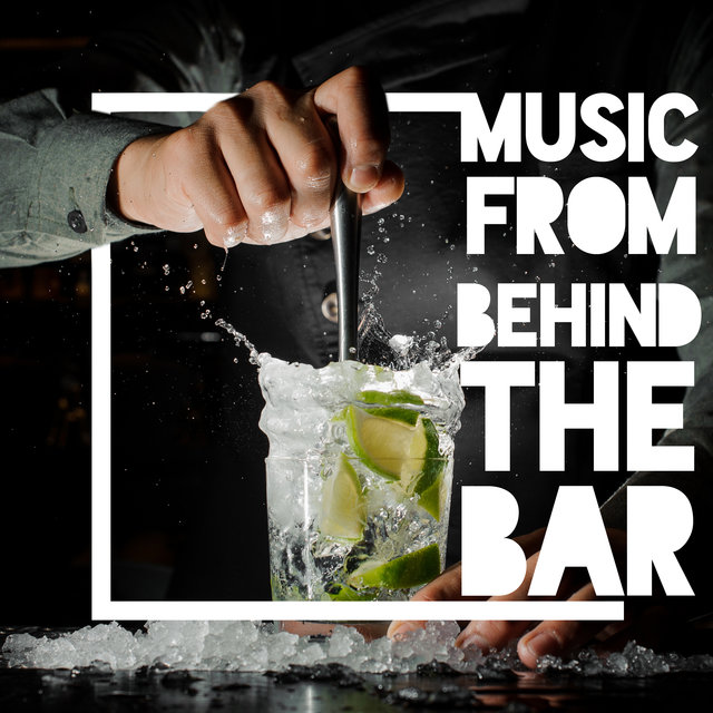 Music from Behind the Bar