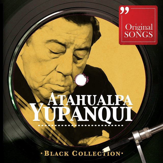 Black Collection: Atahualpa Yupanqui