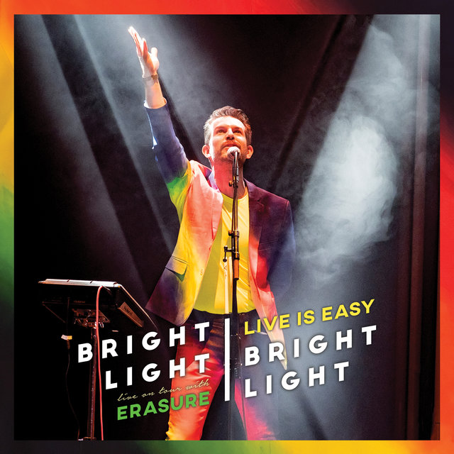 Live is Easy - On Tour with Erasure