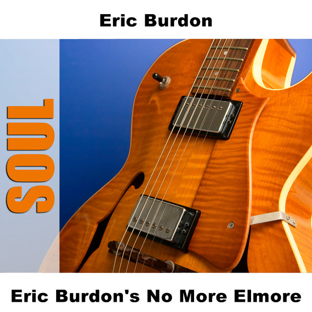 Eric Burdon's No More Elmore