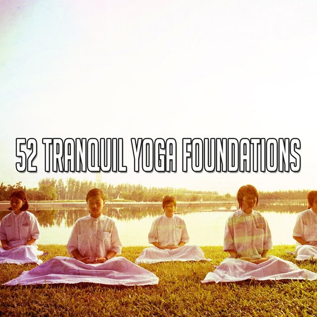 52 Tranquil Yoga Foundations