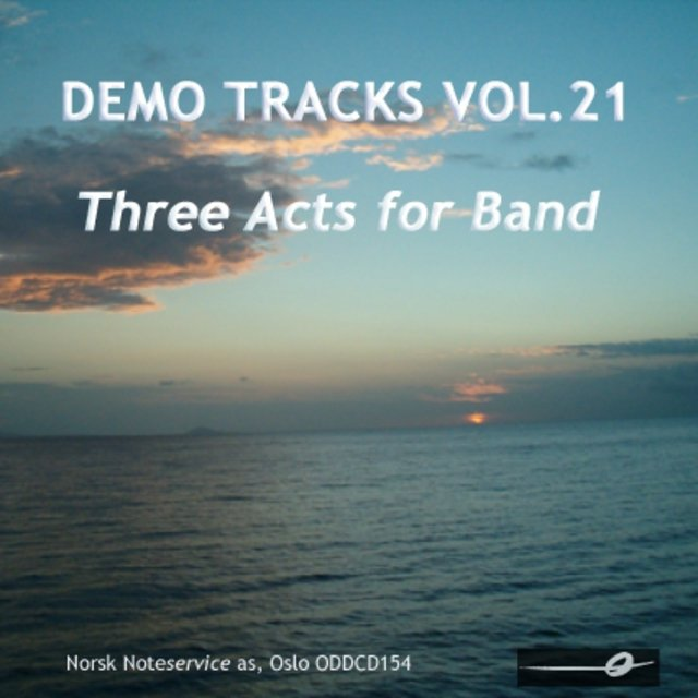 Vol. 21: Three Acts for Band - Demo Tracks