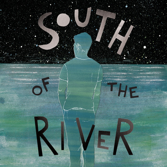 South of the River