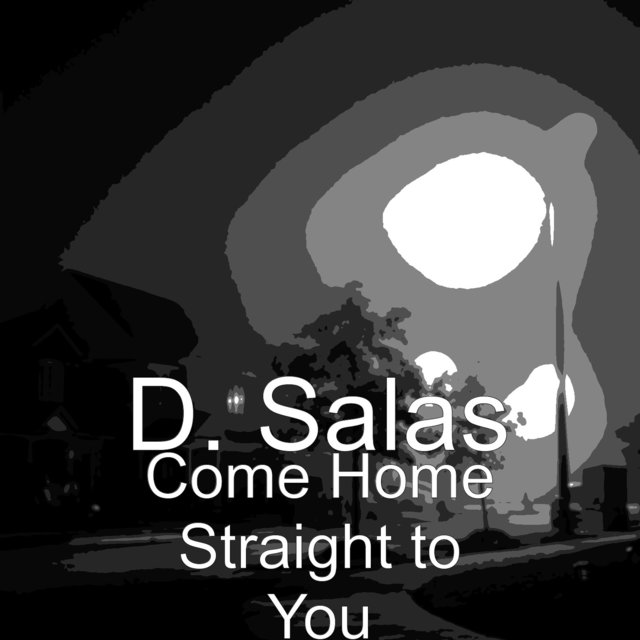 Come Home Straight to You