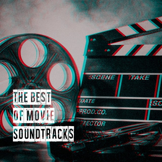 The Best of Movie Soundtracks