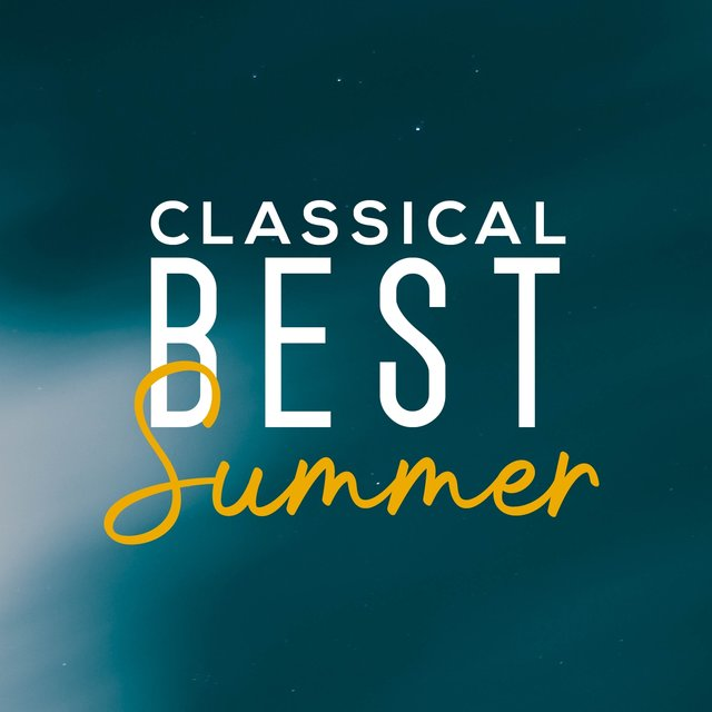 Classical Best Summer