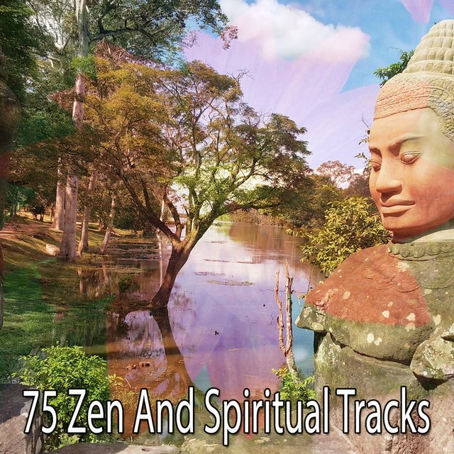 75 Zen and Spiritual Tracks