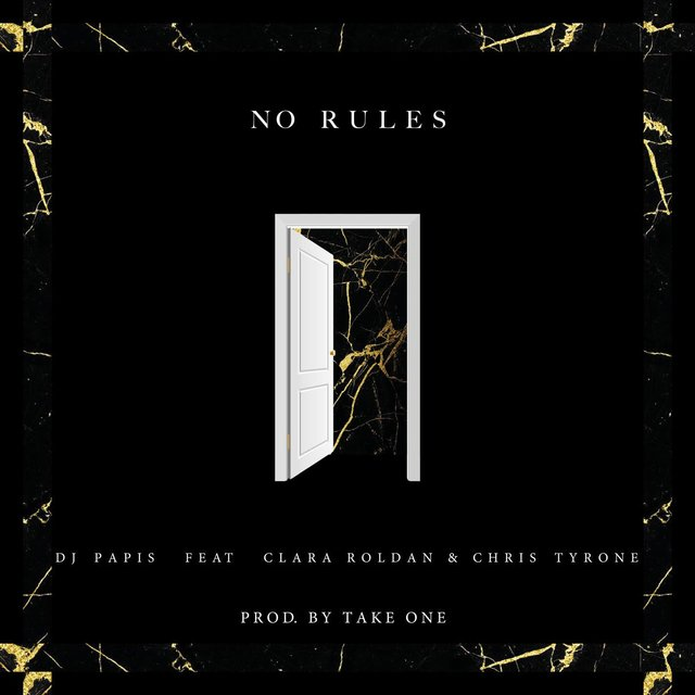No Rules (feat. Clara Roldan & Chris Tyrone)