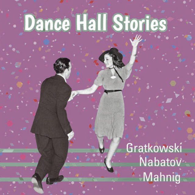 Dance Hall Stories