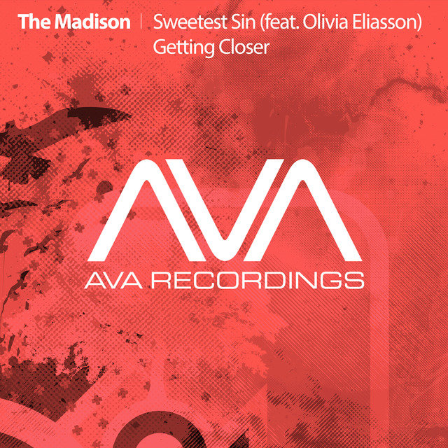 Sweetest Sin (feat. Olivia Eliasson) / Getting Closer
