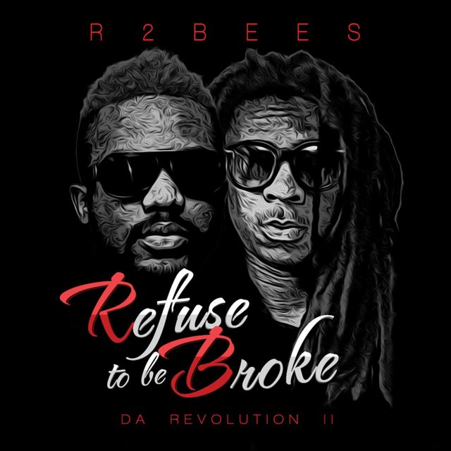 Refuse to Be Broke: Da Revolution 2
