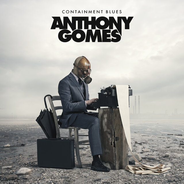 Cover art for album Containment Blues by Anthony Gomes