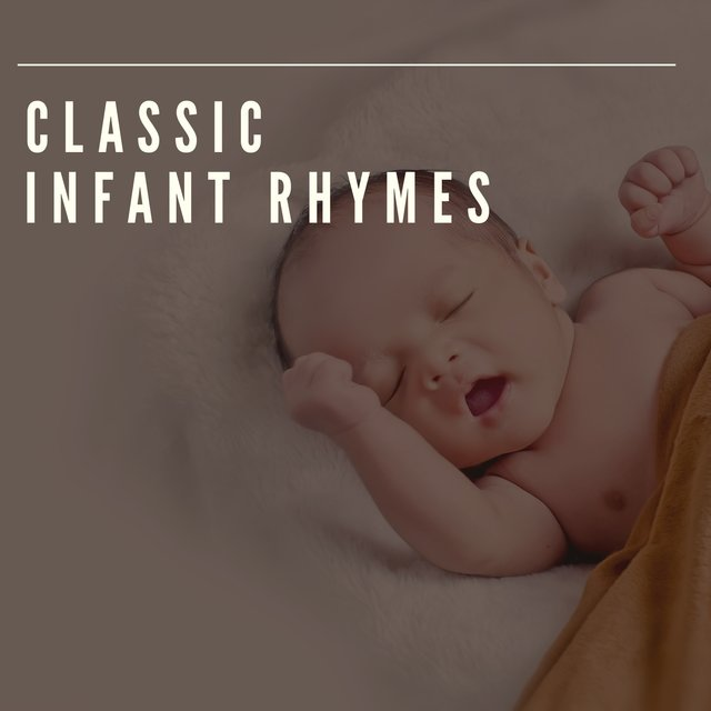 #Classic Infant Rhymes