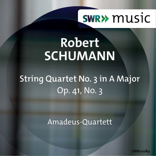 R. Schumann: String Quartet No. 3, Op. 41