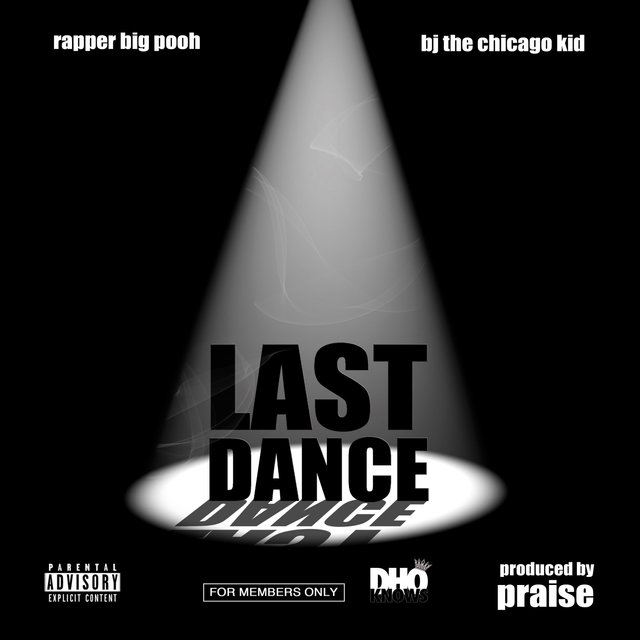 Last Dance (feat. BJ The Chicago Kid) - Single
