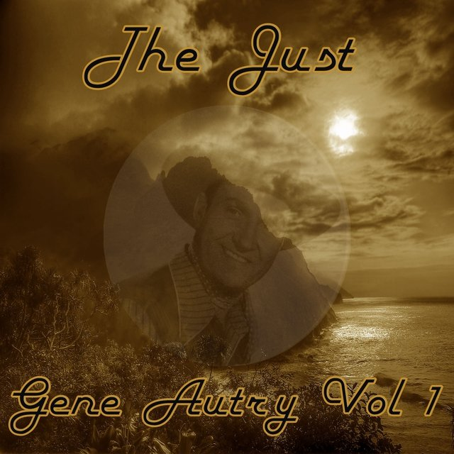 The Just Gene Autry, Vol. 1