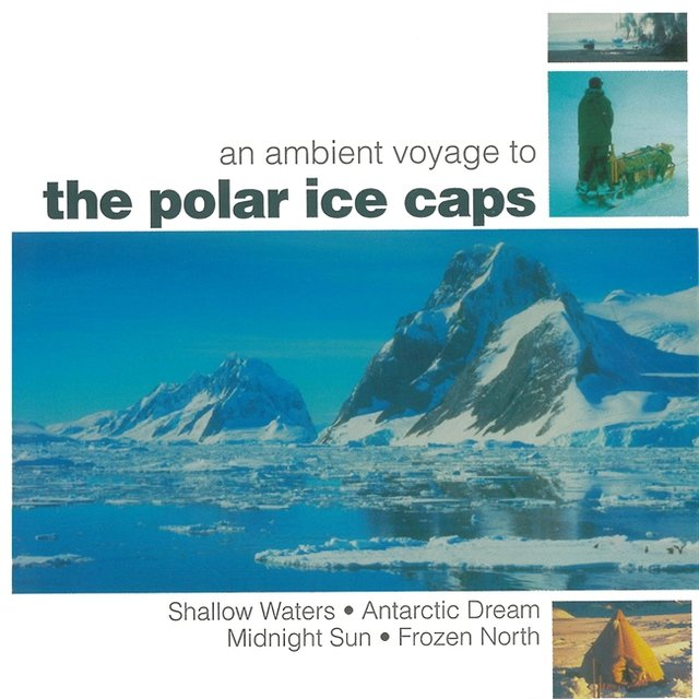 An Ambient Voyage To The Polar Ice Caps
