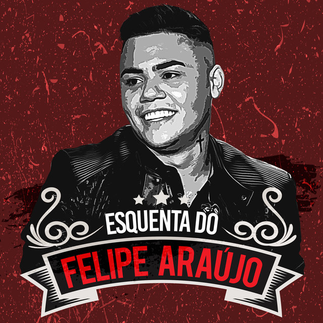 Esquenta Do Felipe Araújo (Ao Vivo)