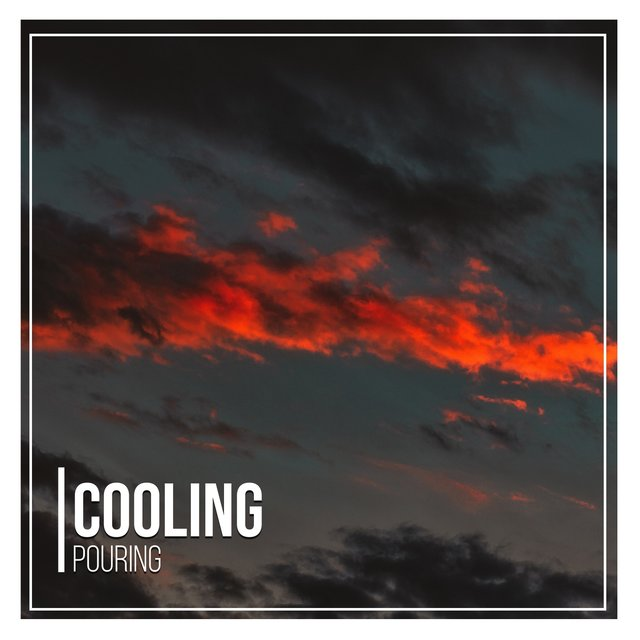 # 1 Album: Cooling Pouring