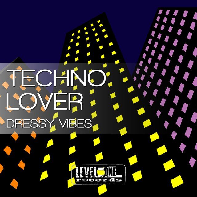 Techno Lover (Dressy Vibes)