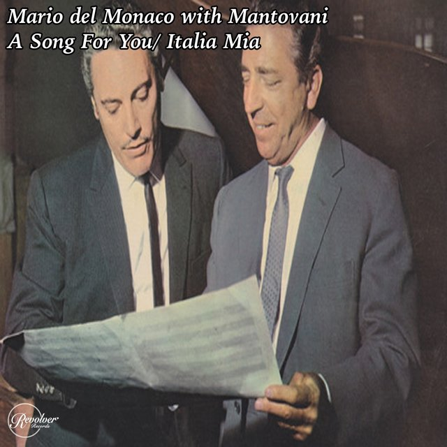 Mario Del Monaco with Mantovani - A Song for You - Italia Mia