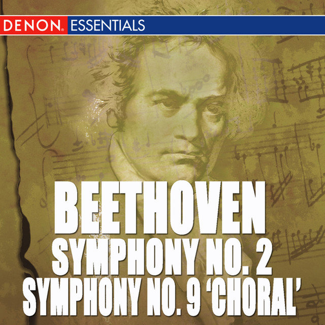 Beethoven: Symphony Nos. 2 & 9