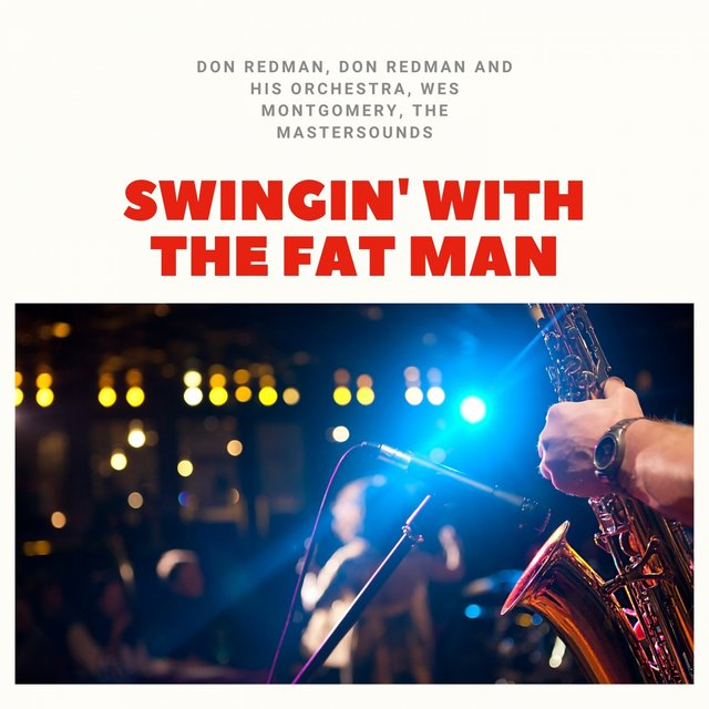 Swingin' With the Fat Man