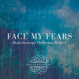 Face My Fears (Kaleidoscope Orchestra Remix)