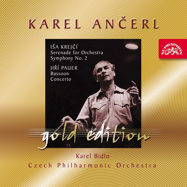 Ančerl Gold Edition 37. Krejčí: Serenade for Orchestra, Symphony No. 2 - Pauer: Bassoon Concerto
