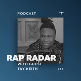Tay Keith, Episode 51