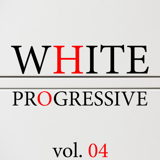 White Progressive, Vol. 4