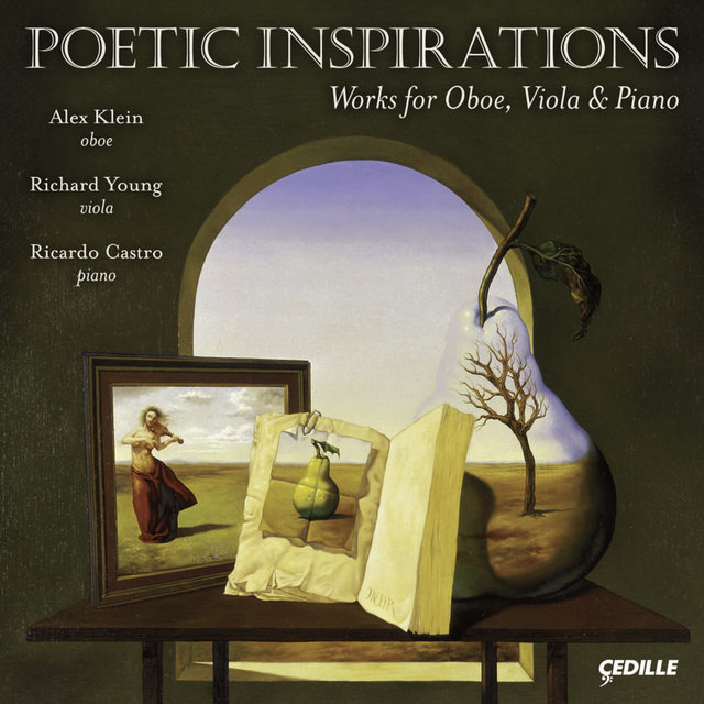 Chamber Music - Klughardt, A. / Loeffler, C. M.  / White, F. / Hindemith, P. (Alex Klein, Richard Young, Ricardo Castro) (Poetic Inspirations)